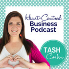 #235: Q&A: How do I scale my membership program to over 100 members? - Tash Corbin, Heart-Centred Business Podcast