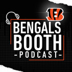 Bengals Booth Podcast: Let's Get It Started