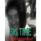 Big Time by Curro Puertas' Podcast