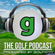 Golf Podcast 272: Chipping Practice, Kiawah Recap, and a Whole Lot More