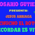 Chucho El Roto Por Rosario Gutierrez CAPs 1 AL 100