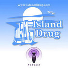 Island Drug Podcast