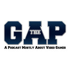 The GAP Episode 475 – GAP With A Side Of Nachos