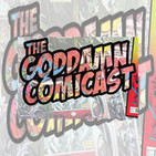 The Goddamn Comicast!
