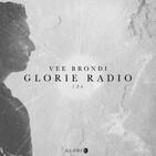 Glorie Radio 101 — Vee Brondi