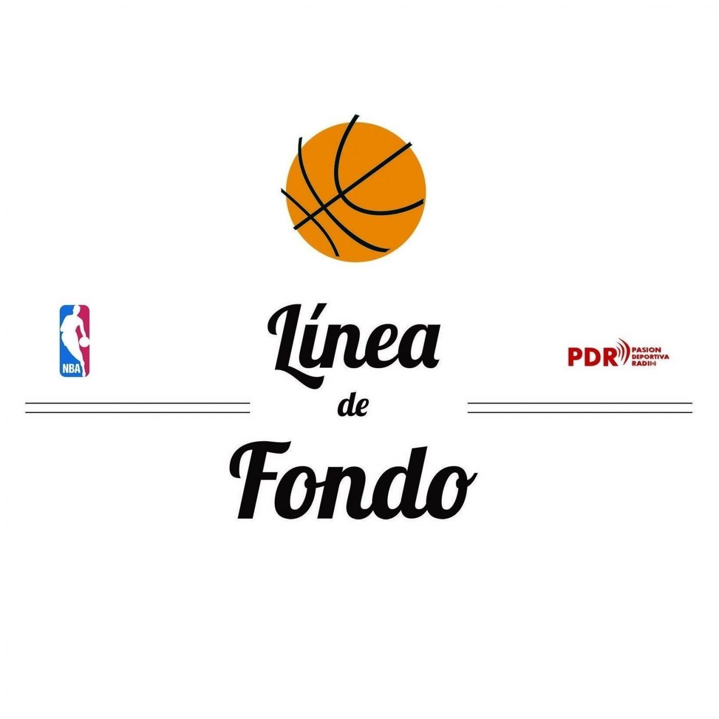 Linea de Fondo NBA 2x01