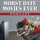 Worst Date Movies Ever
