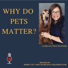 'Why Dog Walkers Matter' on Why Do Pets Matter? Q&A with Debra Hamilton Esq. Podcast #125