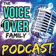 12 - The Voiceover Family Podcast - 7 Reasons You Will Fail As A VO From Home