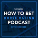 How To Bet Gulfstream Park & Winter Racing w/ Gus Alonso