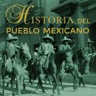 HISTORIA DEL PUEBLO DE MEXICO