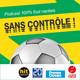 #7 Emission du mardi 18 février 2020 - Sans contrôle, le podcast 100 % FC Nantes