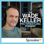 WKPWP - WWE Thursday Flagship - Keller & Martin assessment of AEW as viewership decline continues, plus Dynamite,...
