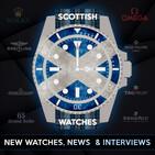 Scottish Watches Podcast #111 : Start Of Week Watch Chat