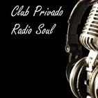 Podcast de Club Privado Radio Soul