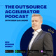OA 289: Clint Luna and Chad Chambers of MVP - Outsourcing in the new normal