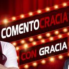 COMENTOCRACIA CON GRACIA
