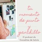 El podcast de Punto y Ganchillo Cucaditasdesaluta