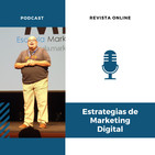Episodio 7: Vídeo Marketing: Ideas para gestionar tus campañas
