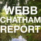 The Webb Chatham Report: Episode 67