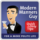 Modern Manners Guy Quick and Dirty Tips for a More
