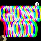 Grosso Modo Rádio Show #12