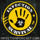 Totally Unreal – Infection – The SURVIVAL PODCAST Episode 279