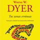 Tus zonas erróneas. de Wayne W. Dyer. Capítulo 2