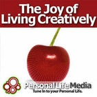 Joy of Living Creatively: Tapping Your Innovation