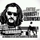 ENTRE FORREST Y LEBOWSKI