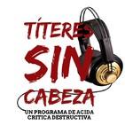 Títeres Sin Cabeza - 30/10/2018