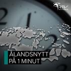 Ålandsnytt på 1 minut