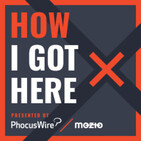 How I Got Here, episode 5 - Philippe Chereque of American Express GBT (FULL SHOW)