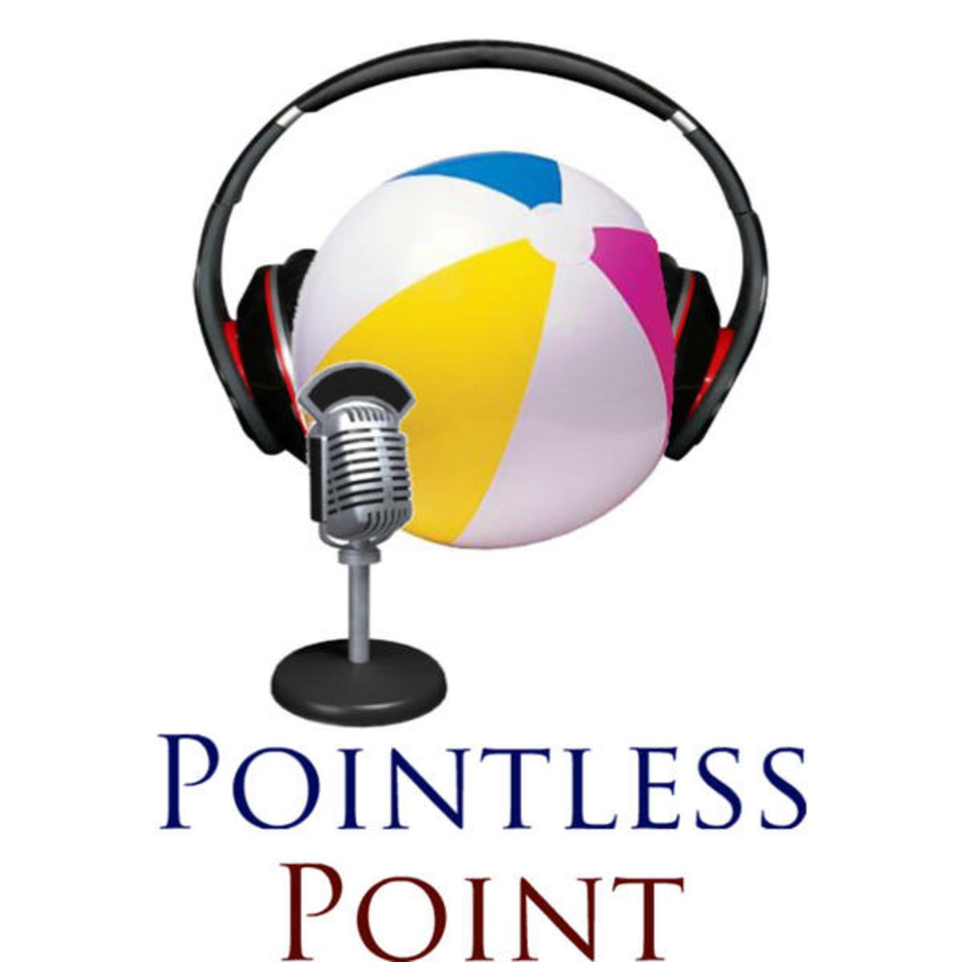 Pointless Point Podcast Season 2 Episode 15