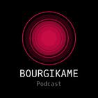 Podcast de Bourgikame