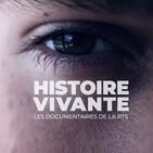 Histoire vivante - La 1ère