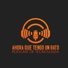 Podcast de Ahora que tengo un rato