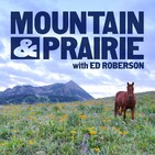 Mountain & Prairie Podcast