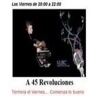 Podcast A 45 Revoluciones