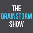 The Brainstorm Show