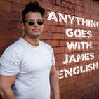 James English Anything Goes Podcast