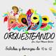 Orquesteando 2x07