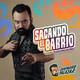 EP 4: Chaparro Salazar Ft. Héctor Suárez Gomís, Scaando el Barrio