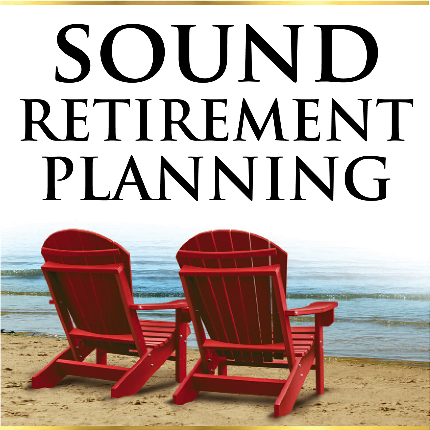 Before You Retire: 3 Important Considerations Pages 81-88