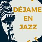 Déjame en Jazz