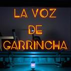 La Voz de Garrincha