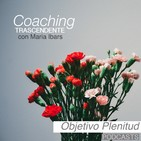 COACHING TRASCENDENTE: Objetivo Plenitud