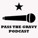 Pass The Gravy #350: Matt Thomas