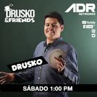 DRUSKO AND FRIENDS
