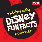 Kid Friendly Disney Fun Facts Podcast